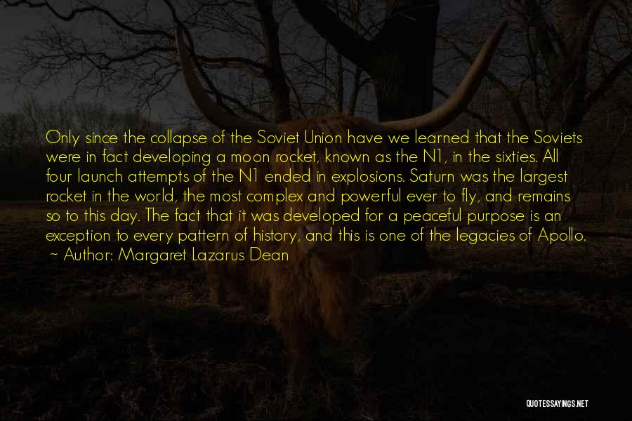 Explosions Quotes By Margaret Lazarus Dean