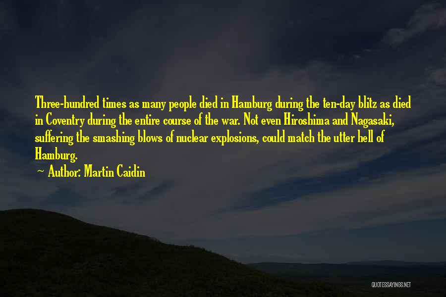 Explosions Quotes By Martin Caidin
