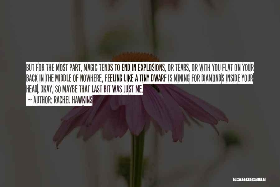 Explosions Quotes By Rachel Hawkins