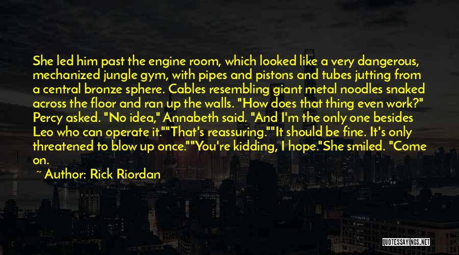 Explosions Quotes By Rick Riordan