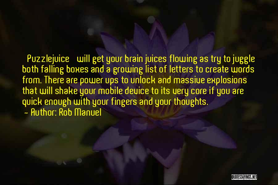 Explosions Quotes By Rob Manuel
