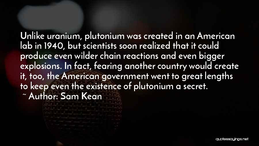 Explosions Quotes By Sam Kean