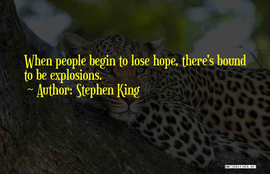 Explosions Quotes By Stephen King