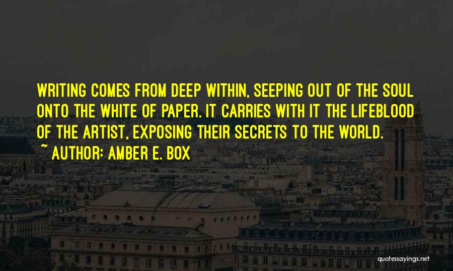 Exposing Secrets Quotes By Amber E. Box