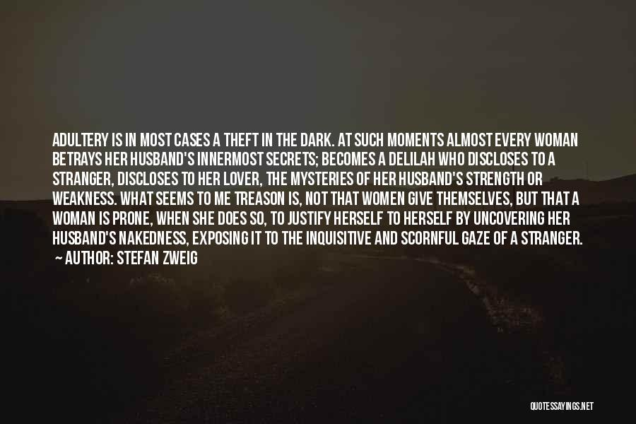 Exposing Secrets Quotes By Stefan Zweig