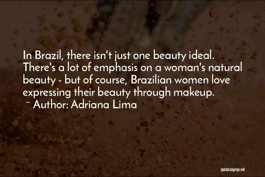 Expressing Beauty Quotes By Adriana Lima