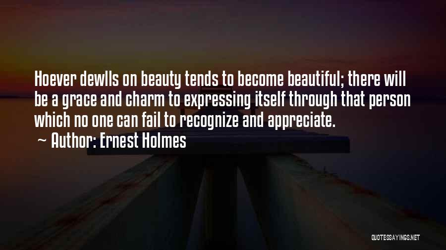 Expressing Beauty Quotes By Ernest Holmes