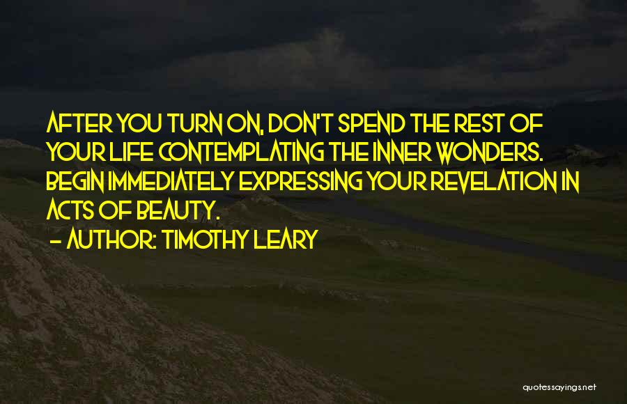 Expressing Beauty Quotes By Timothy Leary