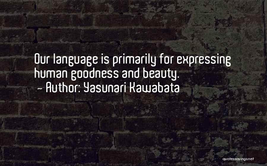 Expressing Beauty Quotes By Yasunari Kawabata