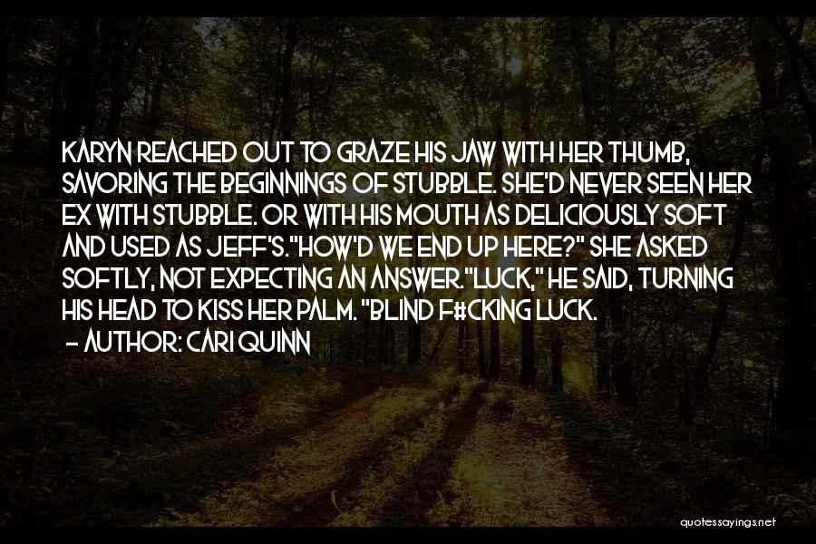 Ex's Quotes By Cari Quinn