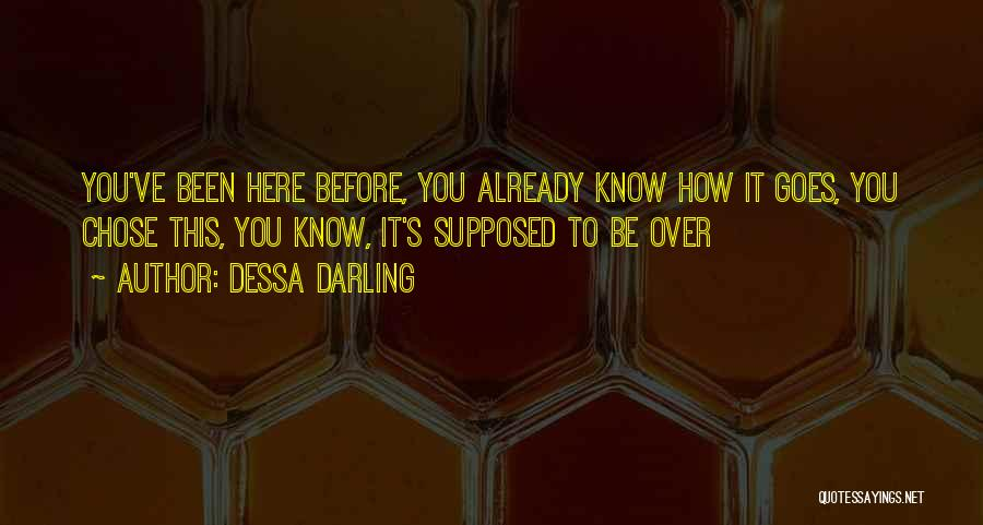 Ex's Quotes By Dessa Darling