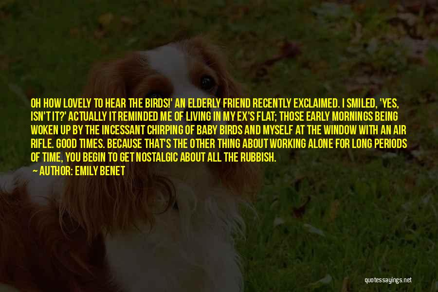 Ex's Quotes By Emily Benet