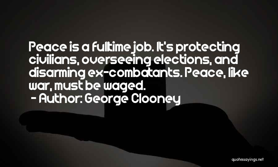 Ex's Quotes By George Clooney