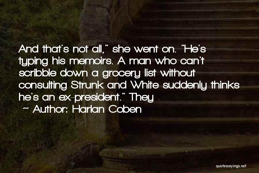 Ex's Quotes By Harlan Coben