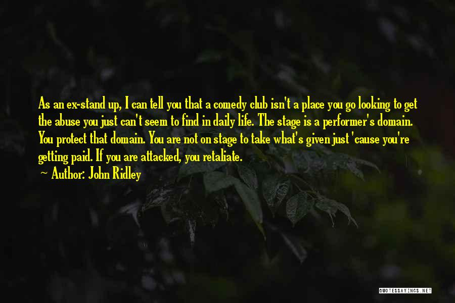 Ex's Quotes By John Ridley