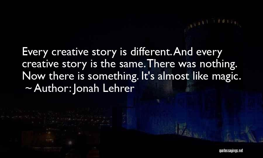 Ex's Quotes By Jonah Lehrer