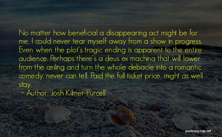 Ex's Quotes By Josh Kilmer-Purcell