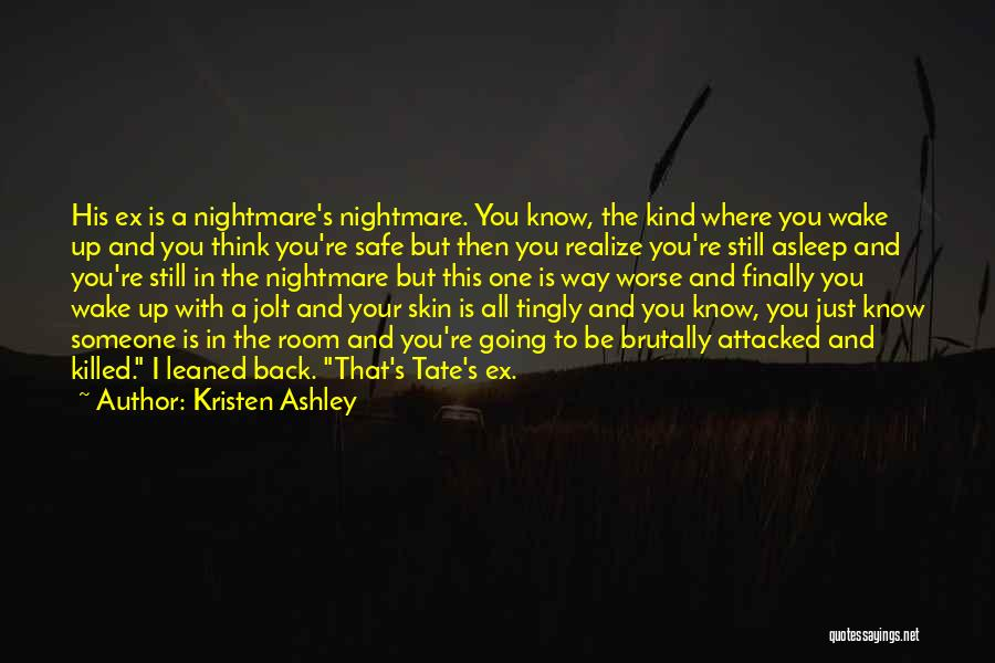 Ex's Quotes By Kristen Ashley