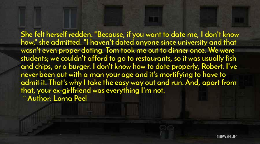 Ex's Quotes By Lorna Peel