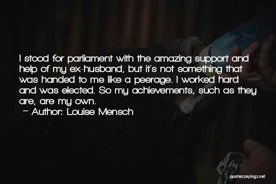 Ex's Quotes By Louise Mensch