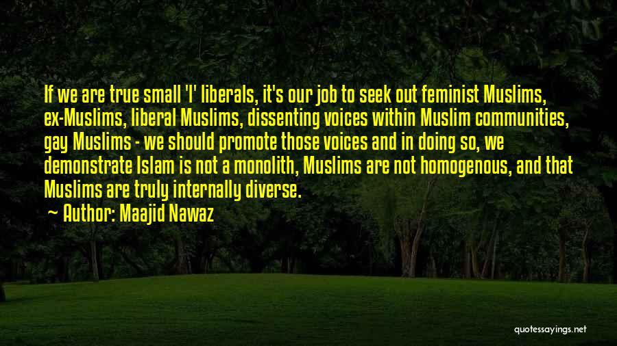 Ex's Quotes By Maajid Nawaz