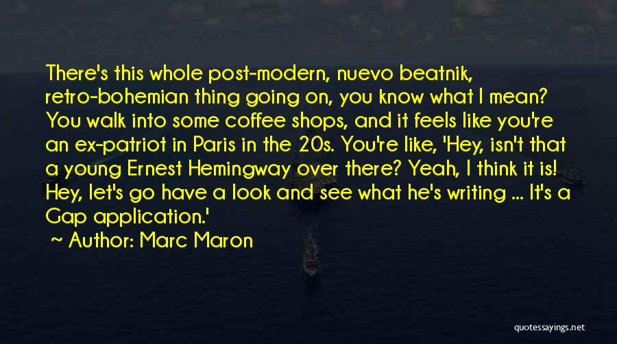 Ex's Quotes By Marc Maron