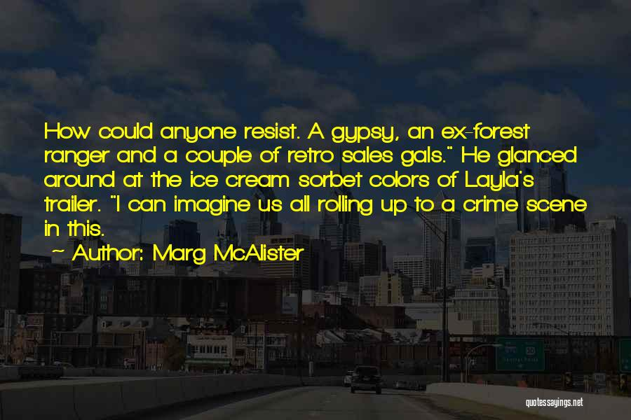 Ex's Quotes By Marg McAlister