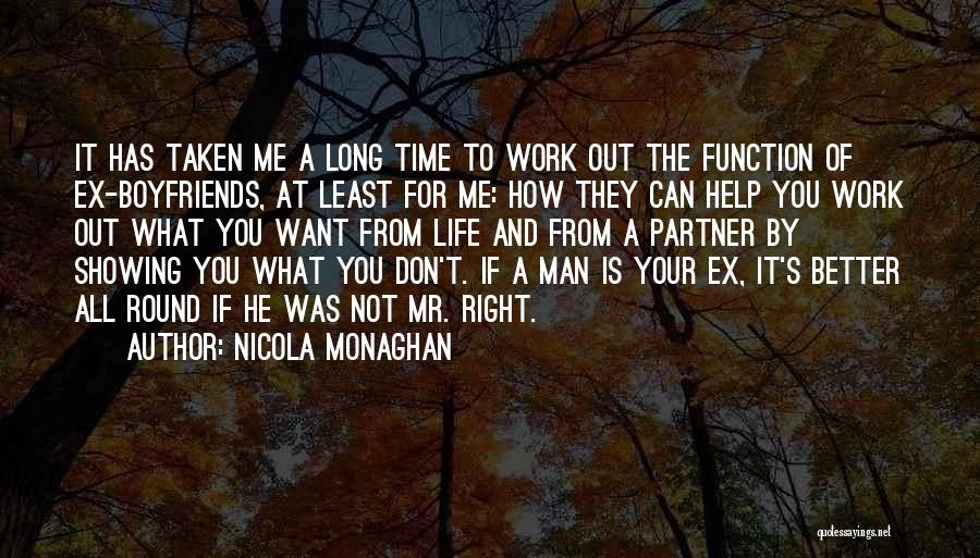 Ex's Quotes By Nicola Monaghan