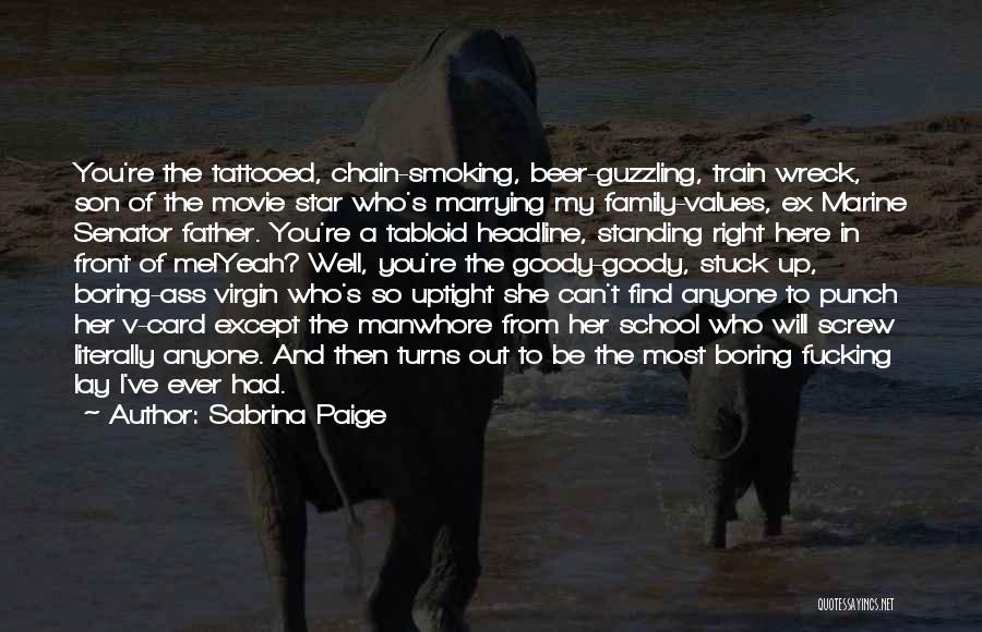 Ex's Quotes By Sabrina Paige