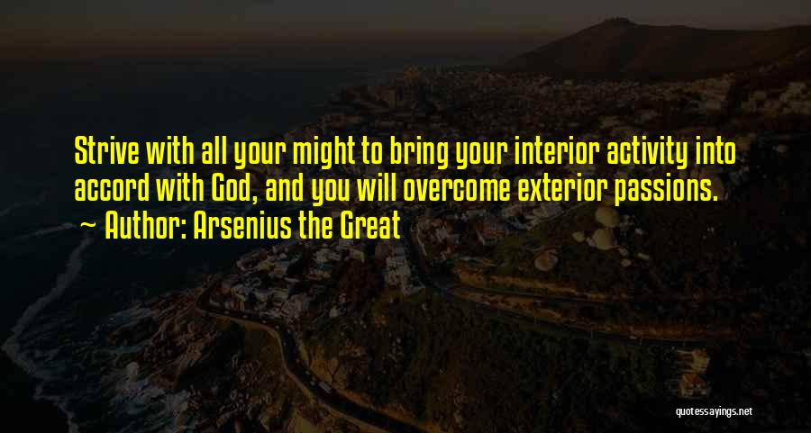 Exterior Quotes By Arsenius The Great