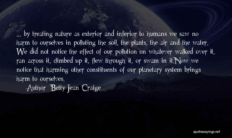 Exterior Quotes By Betty Jean Craige