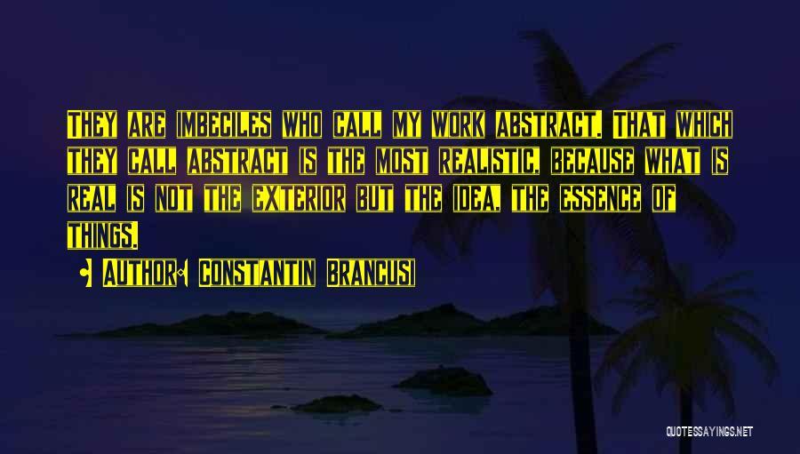 Exterior Quotes By Constantin Brancusi
