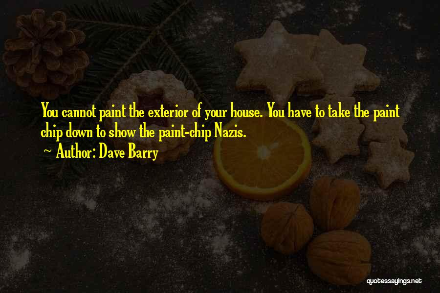 Exterior Quotes By Dave Barry