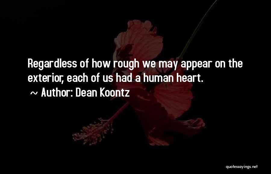 Exterior Quotes By Dean Koontz