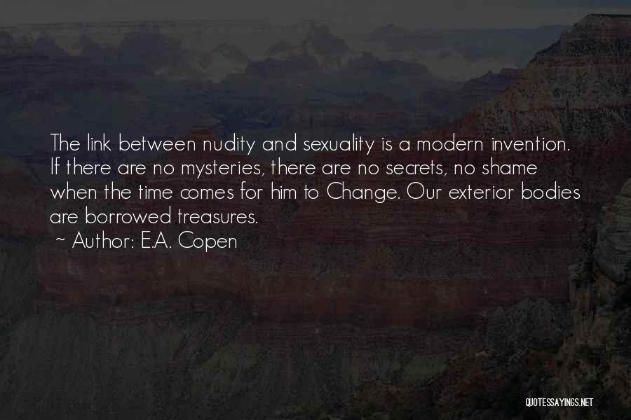 Exterior Quotes By E.A. Copen