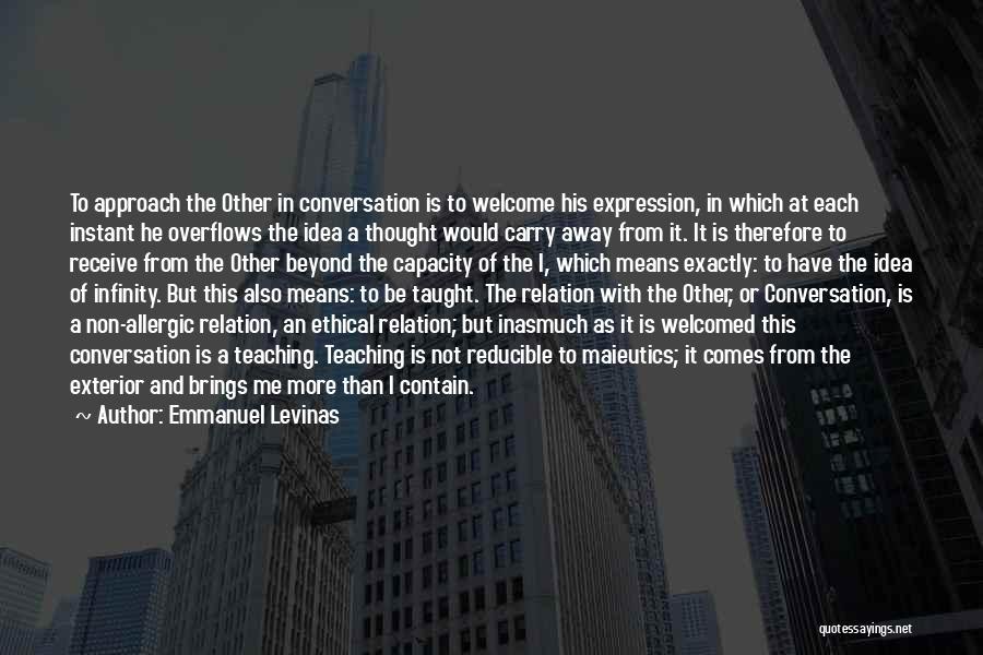 Exterior Quotes By Emmanuel Levinas