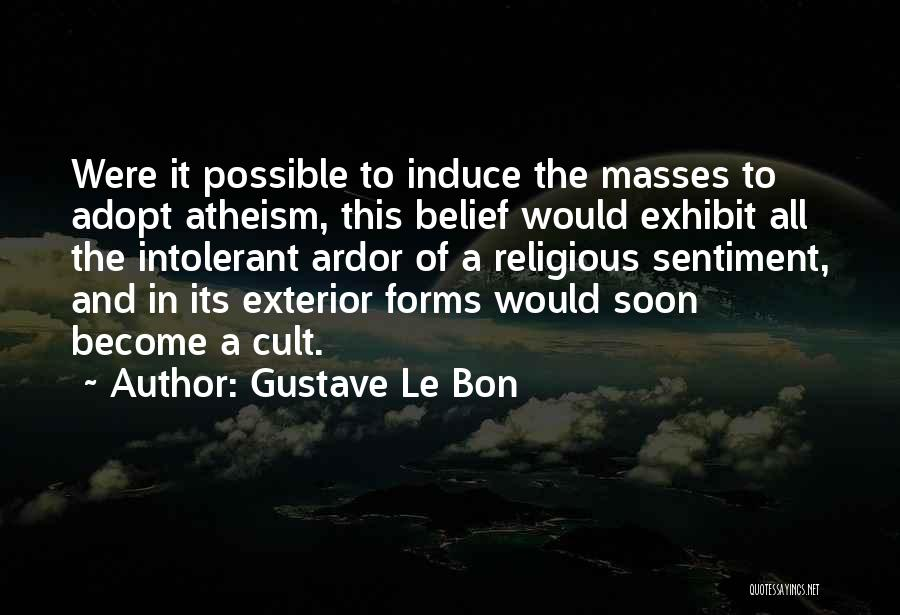 Exterior Quotes By Gustave Le Bon