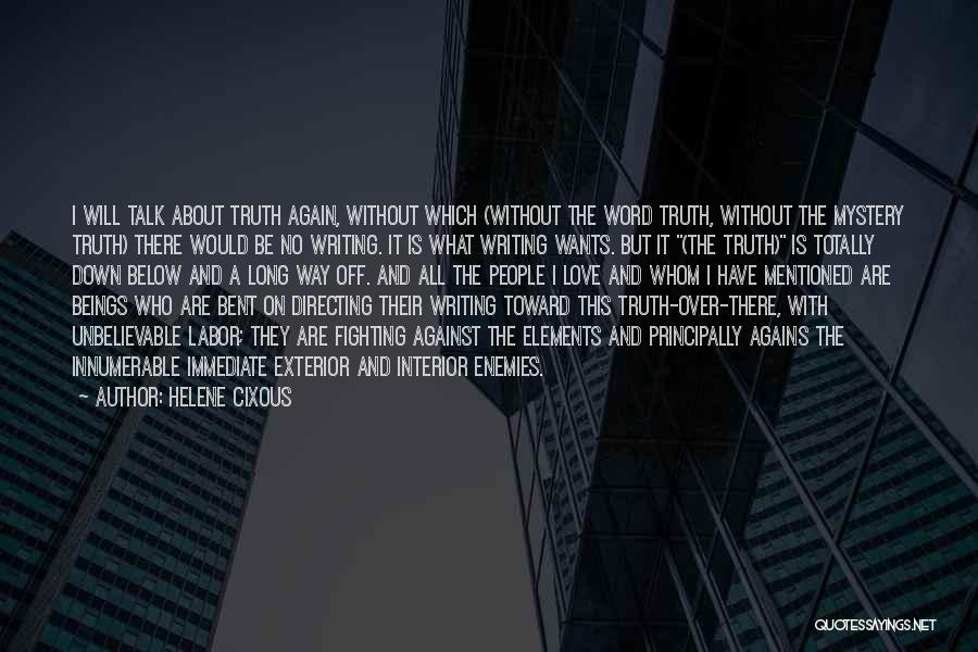 Exterior Quotes By Helene Cixous