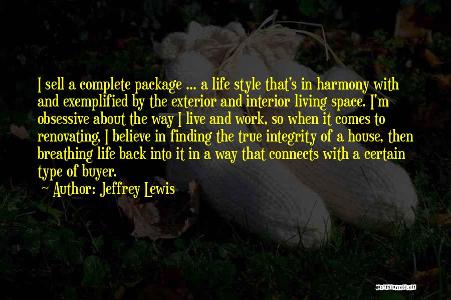 Exterior Quotes By Jeffrey Lewis