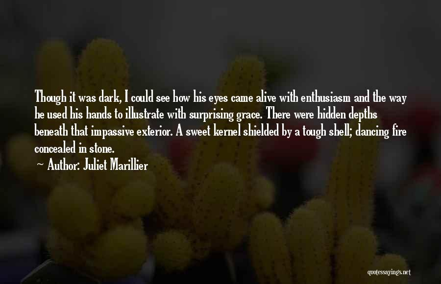 Exterior Quotes By Juliet Marillier