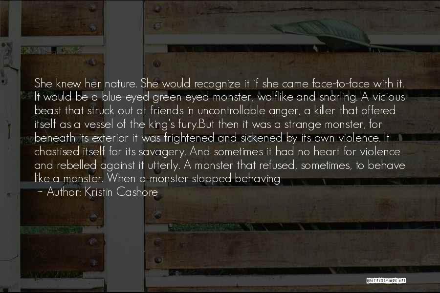 Exterior Quotes By Kristin Cashore