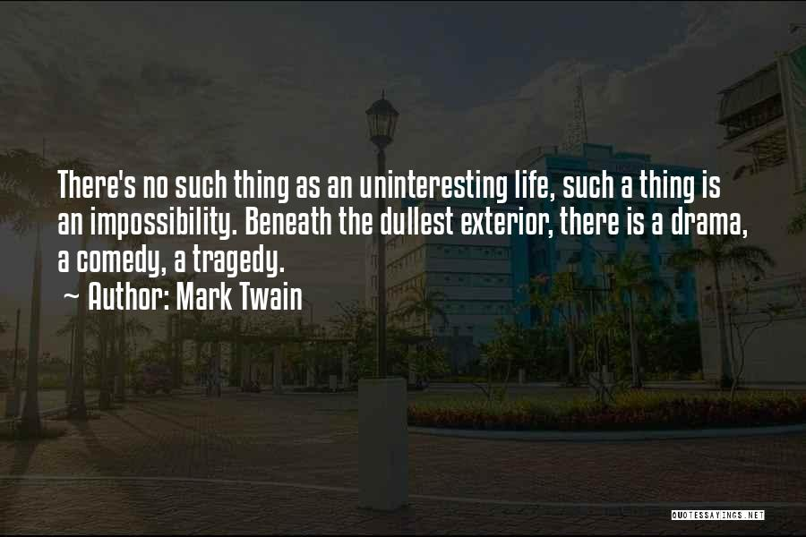 Exterior Quotes By Mark Twain