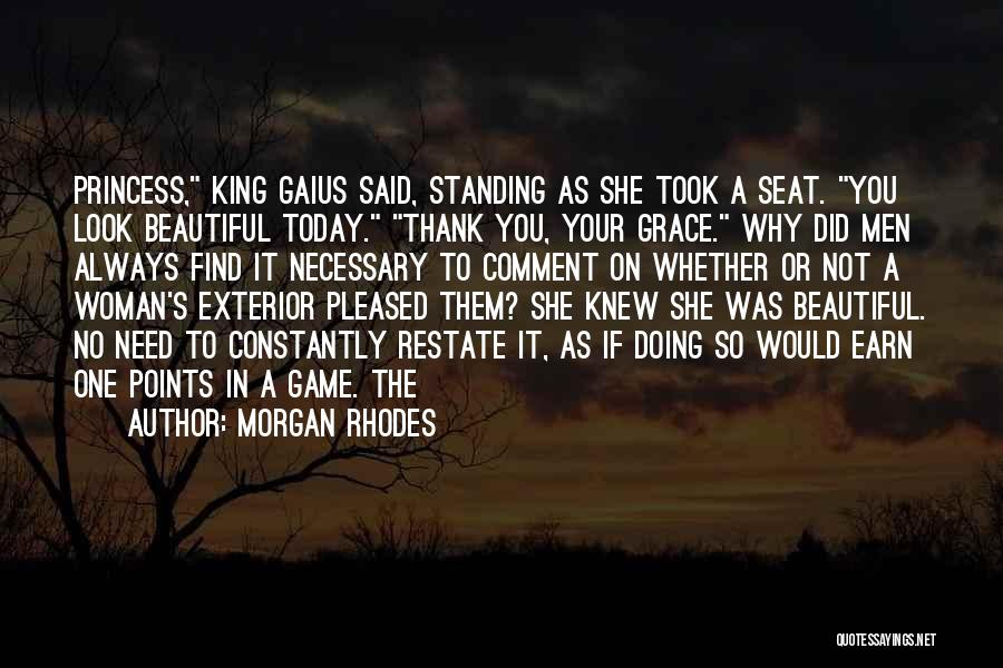 Exterior Quotes By Morgan Rhodes