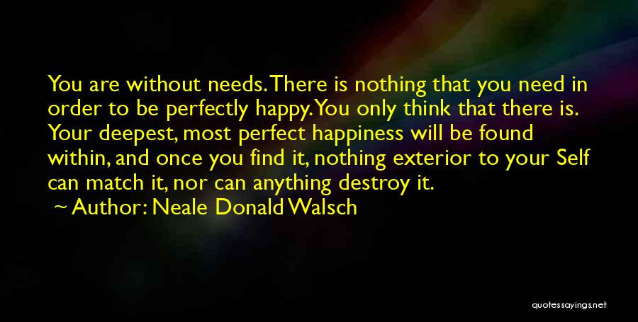 Exterior Quotes By Neale Donald Walsch