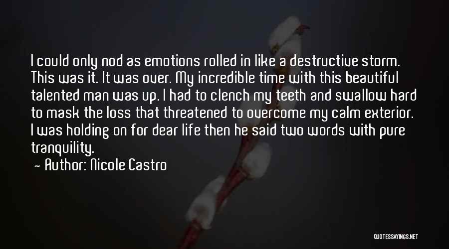 Exterior Quotes By Nicole Castro