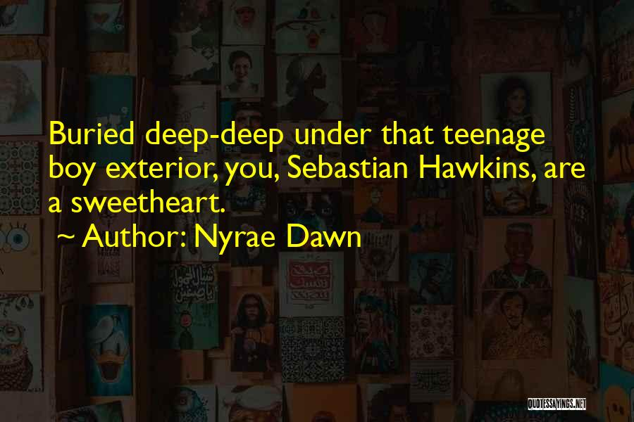 Exterior Quotes By Nyrae Dawn