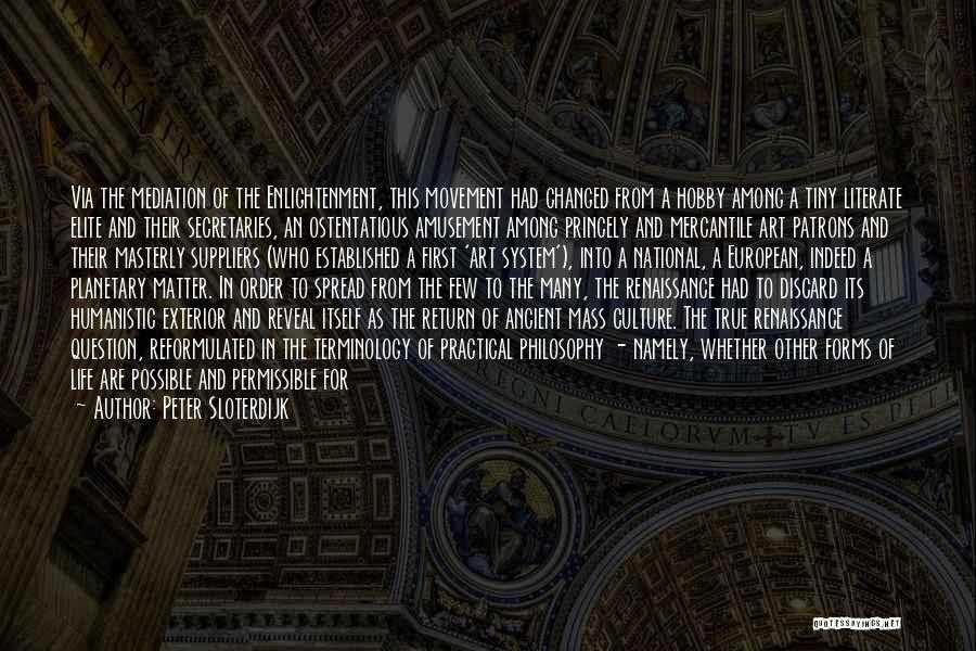 Exterior Quotes By Peter Sloterdijk