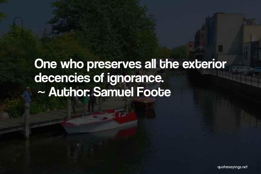 Exterior Quotes By Samuel Foote