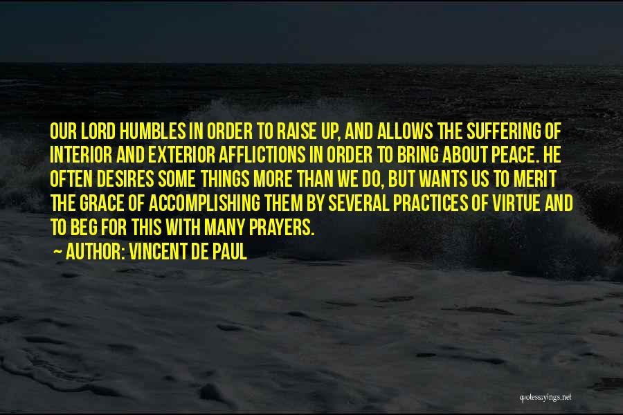 Exterior Quotes By Vincent De Paul