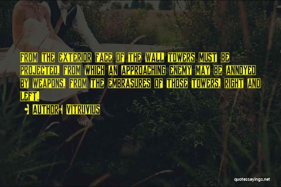 Exterior Quotes By Vitruvius